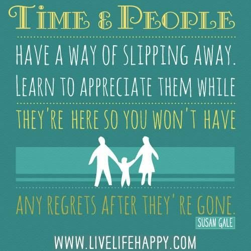 Appreciate Time Quotes: 60 Things To Be Grateful For In Life