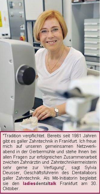 Sylvia Deusser ist Mit-Initiatorin des 3. ladies dental talk in Frankfurt am 30. Oktober.