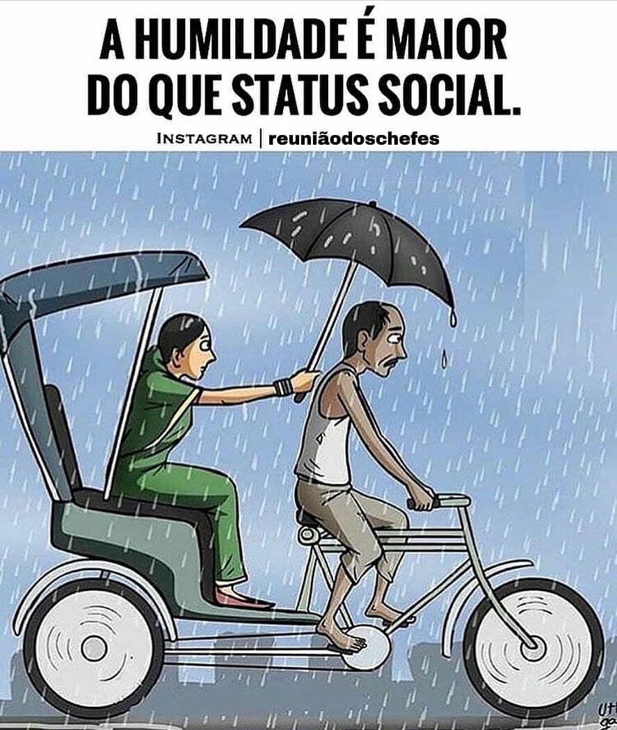 A Humildade é Maior Do Que Status Social ótimas Frases