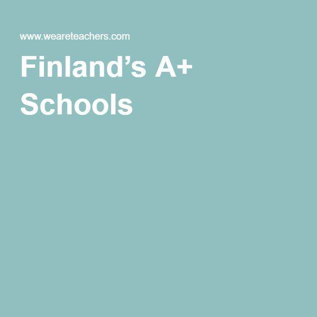 Finland's A+ Schools