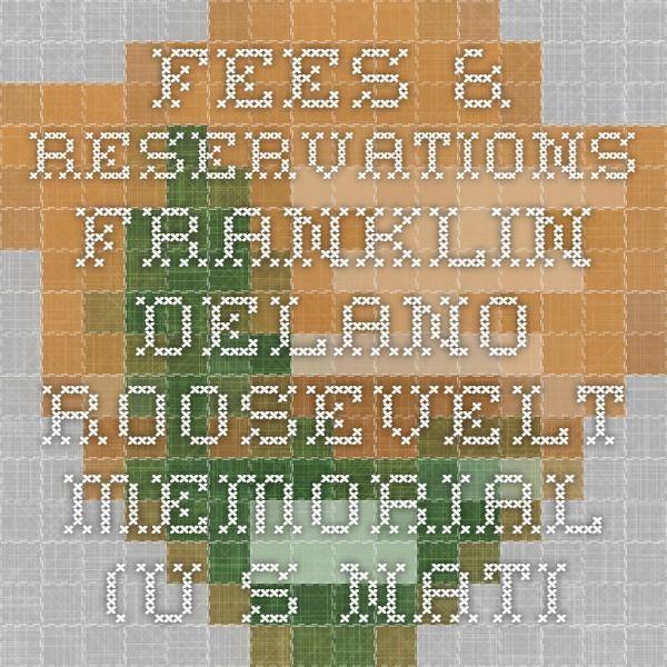 Fees & Reservations - Franklin Delano Roosevelt Memorial (U.S. National Park Service)