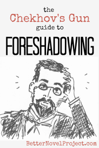 The Chekhov's Gun Guide to Foreshadowing