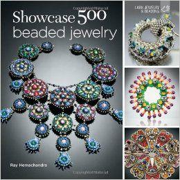 Showcase 500 Beaded Jewelry: Photographs of Beautiful Contemporary Beadwork Lark Jewelry & Beading: Amazon.de: Ray Hemachandra: Fremdsprachige Bücher