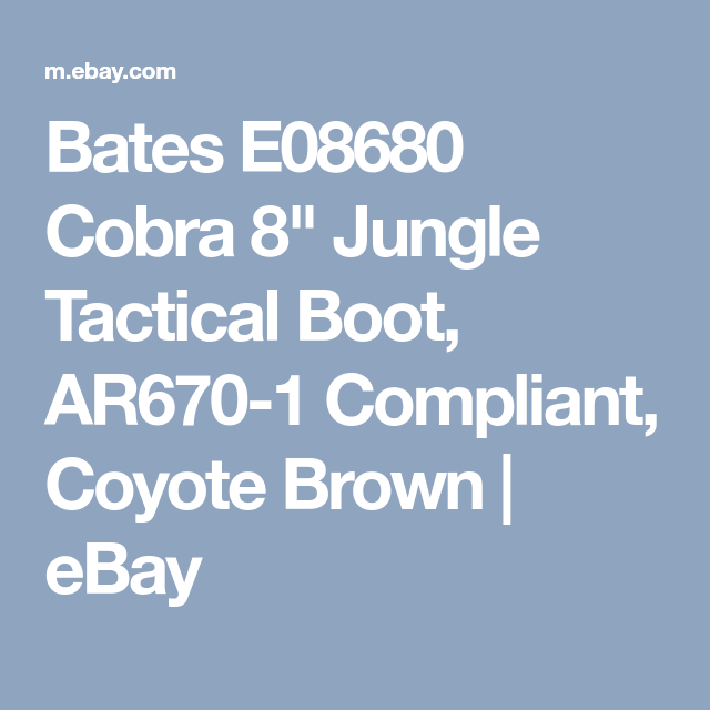 Bates E08680 Cobra 8 Jungle Tactical Boot Ar670 1 Compliant Coyote Brown Ebay Tactical Boots Brown Military Boots Ebay