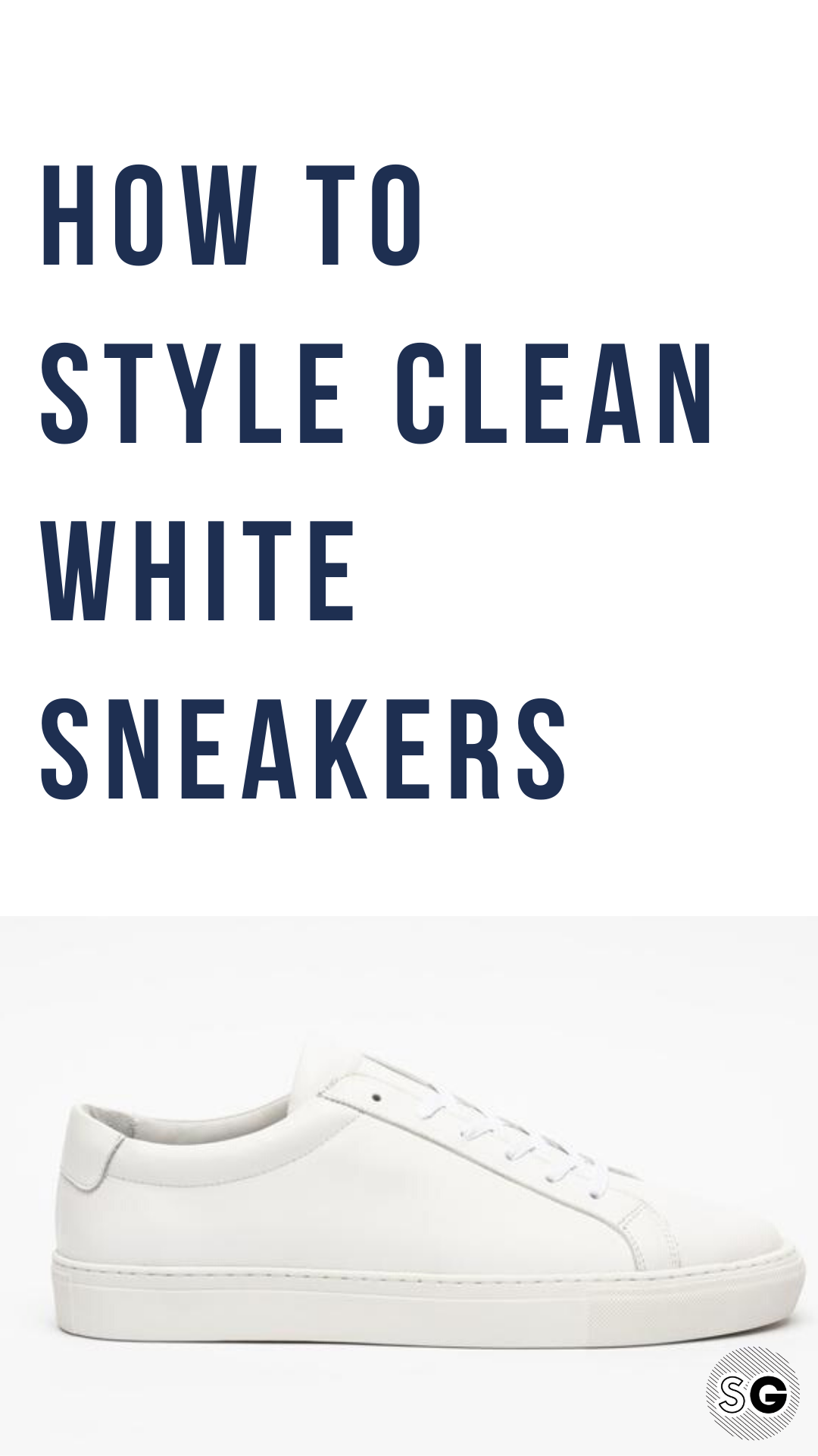 top 10 white sneakers infographic … | Mens fashion:__cat__