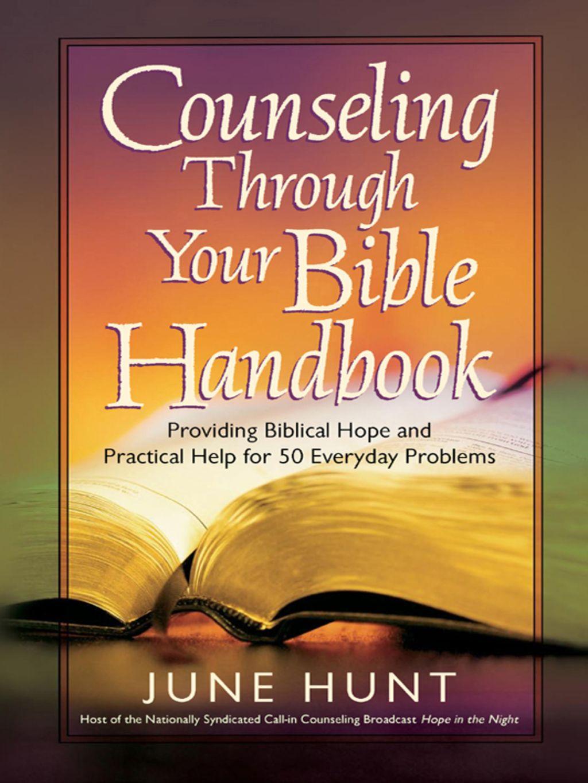 Counseling Through Your Bible Handbook Ebook