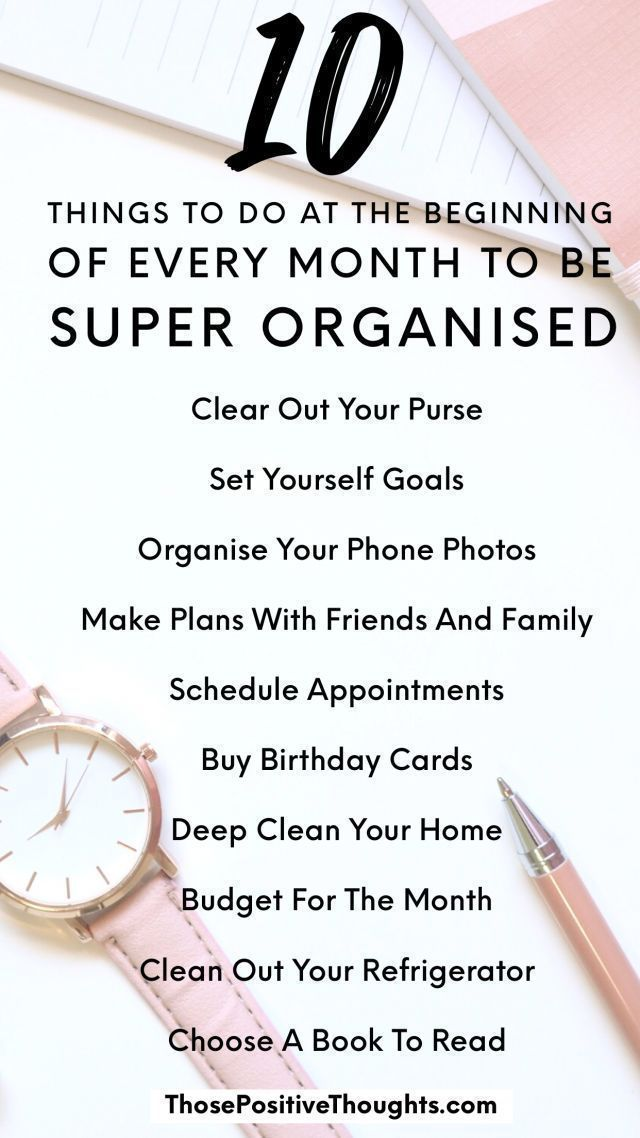 10 Things To Do Every Month To Be Organised