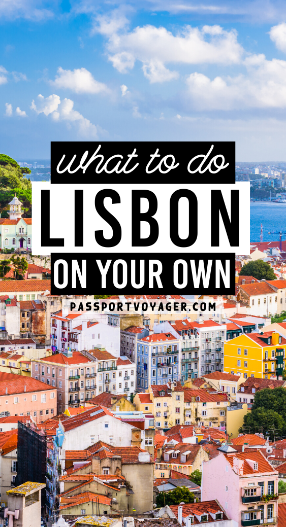 What To Do In Lisbon On Your Own