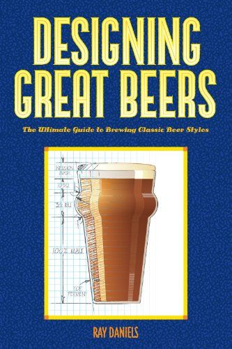 Amazon.com.mx: Designing Great Beers: The Ultimate Guide to Brewing Classic Beer Styles: Tienda Kindle