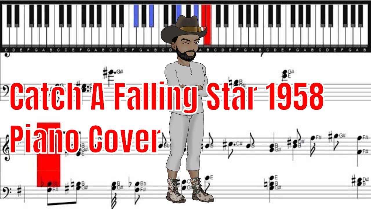Catch A Falling Star 1958 Piano Cover Piano Sheet Piano Sheet Piano Cover Piano