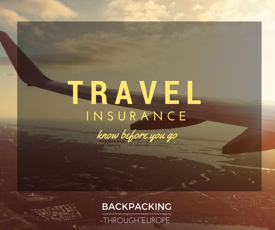 Travel Insurance while Backpacking through Europe | Travel ...