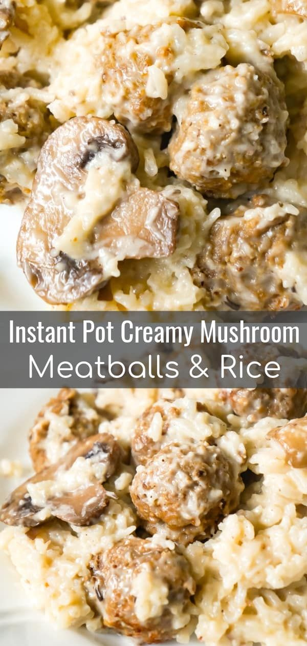 Instant Pot Creamy Mushroom Meatballs and Rice - This is Not Diet Food #whitericerecipes