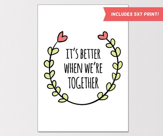 Printable Greeting Card, Better Together Print, Anniversary Card