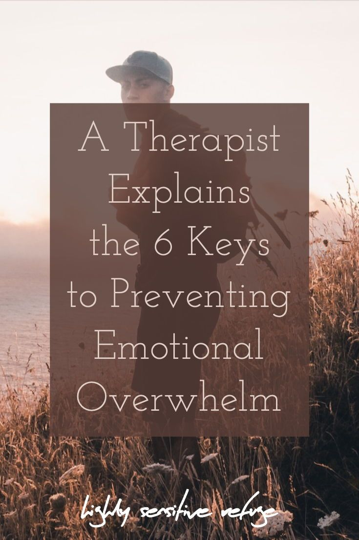 A Therapist Explains 6 Key Steps for HSPs to Prevent Overwhelm