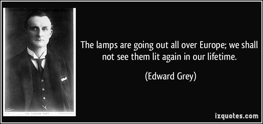 Edward Grey Famous quotes, Remembrance day