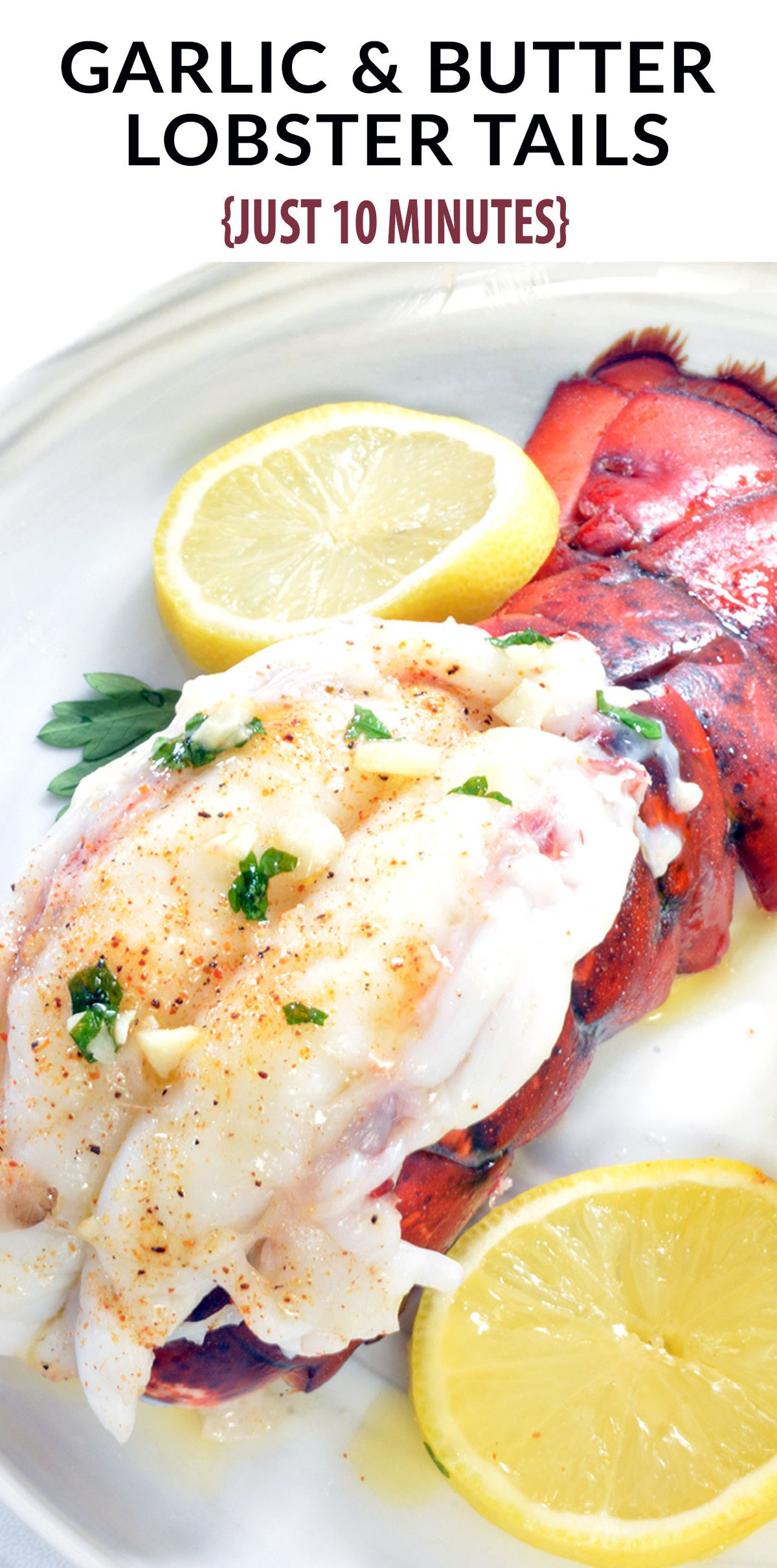 10 Minute Garlic Butter Baked Lobster Tail