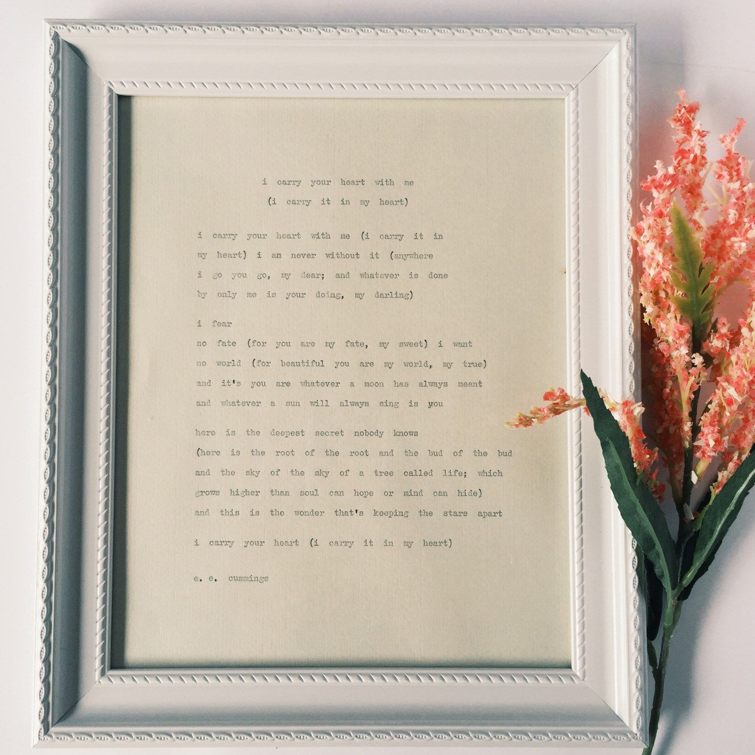 Framed I carry your heart with me/ ee cummings poems/ white frame ...