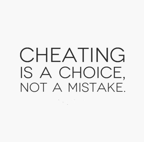 Cheating is a choice, not a mistake  | Quotes | Love quotes