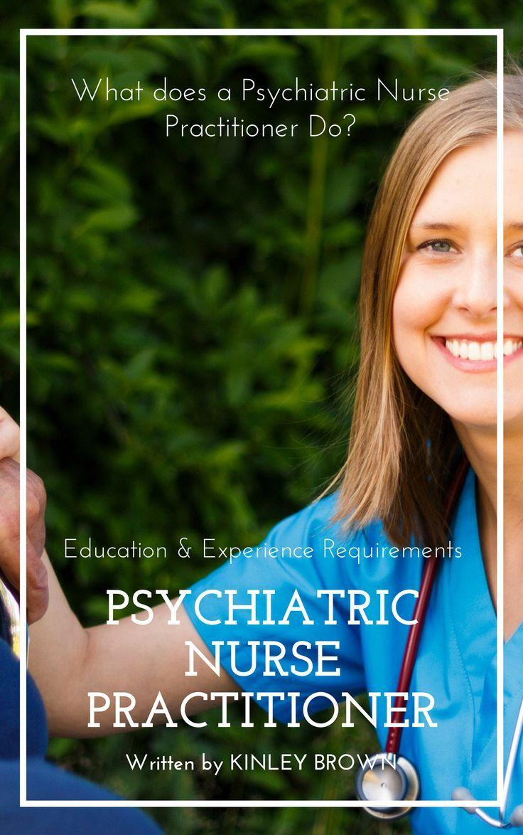 Psychiatric Nurse Practitioner Salary, Job Description and
