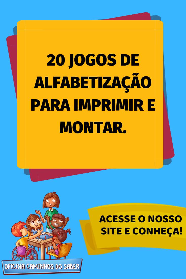 20 Jogos De Alfabetizacao Jogos De Alfabetizacao Jogos Educativos Para Criancas Jogos Educacao Infantil