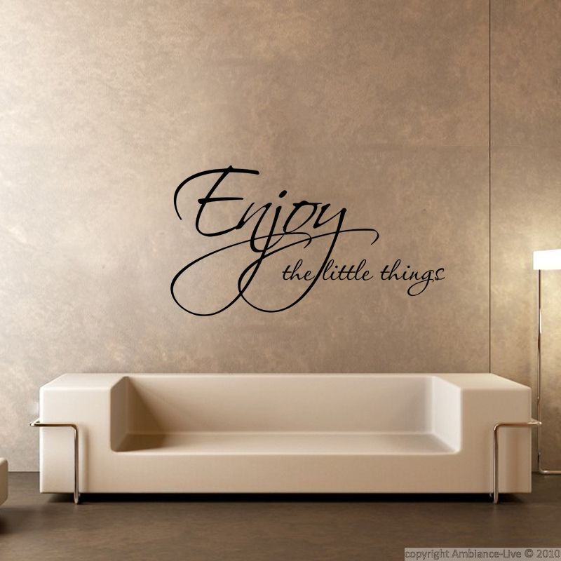 Stickers muraux citations sticker enjoy things for Autocollant mural texte