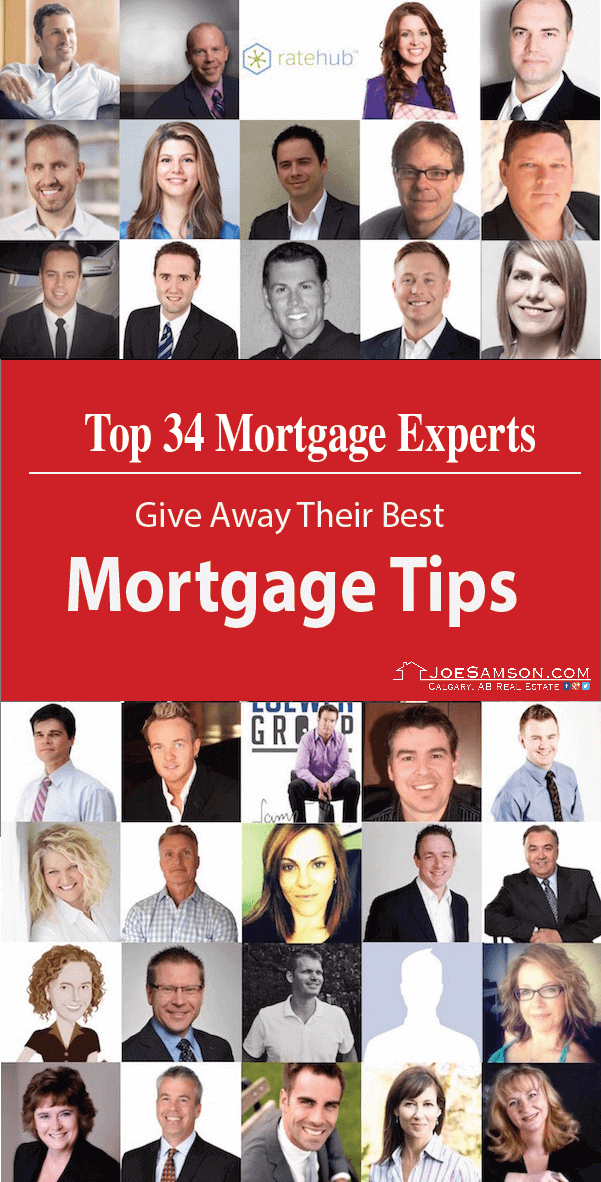 Top 34 Mortgage Experts Gives Away Their BEST Mortgtage