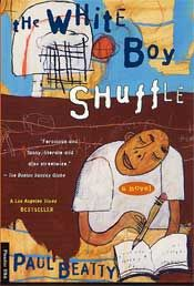 analysis of paul beattys white boy shuffle Summary paul beatty's hilarious and scathing debut novel, the white boy shuffle, is about gunnar kaufman, an awkward, black surfer bum who is moved by his mother from santa monica to urban west los angeles.