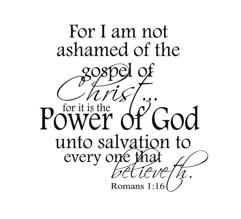 For I am not ashamed...
