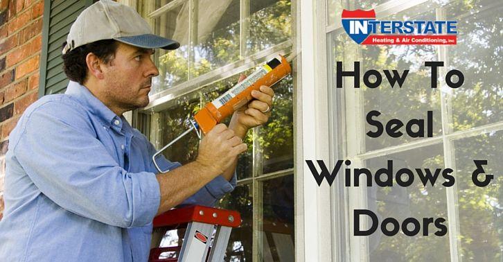How To Seal Air Leaks Around Doors Windows Seal Windows Doors