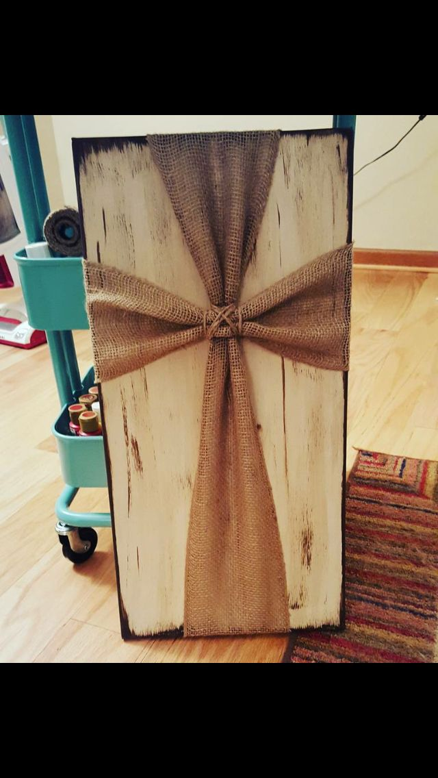 Burlap cross canvas made by one of my talented church friends! -   25 burlap crafts board