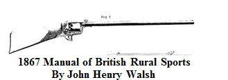 1867      Dean and Adams Revolving Rifle.                From:  Manual of British Rural Sports By John Henry Walsh.   Via     Google Books     (PD-100)          suzilove.com
