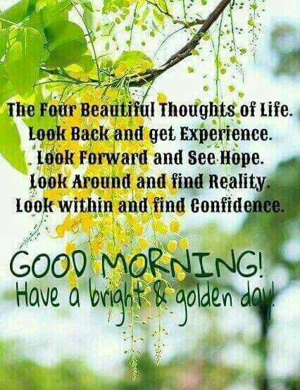 4 Beautiful Thoughts Of Life Past Present Future Good Morning