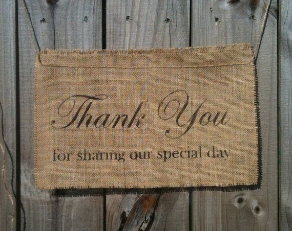 THANK YOU For Sharing Our Special Day Burlap Sign Wedding Photo Prop
