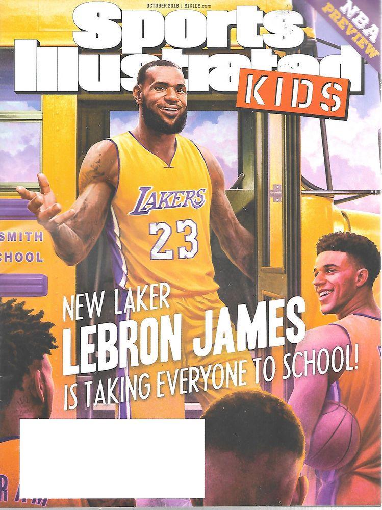7b65edb0e5bb Sports Illustrated Kids October 2018 LeBron James Los Angeles Lakers  Basketball  Doesnotapply  LosAngelesLakers