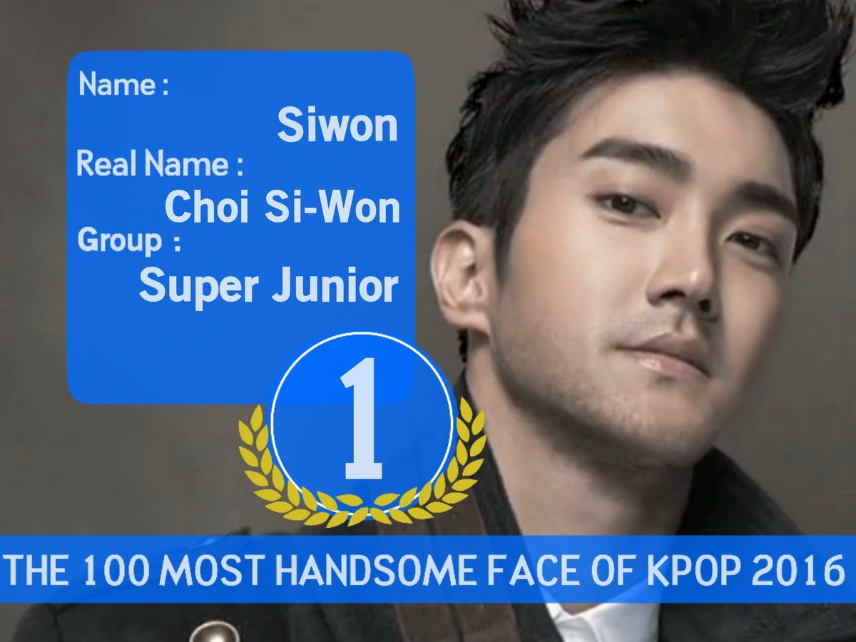 100 Most Handsome Face Of Kpop 2016 1 Siwon Super Junior