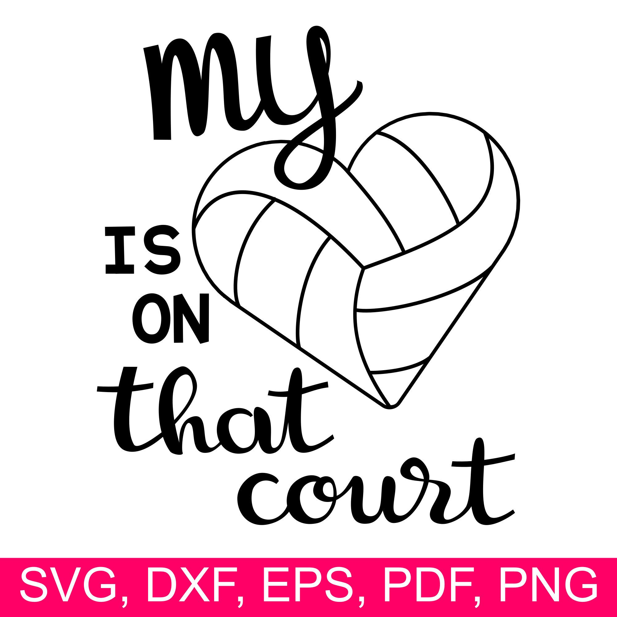 Volleyball My Heart is on that court SVG file for Cricut
