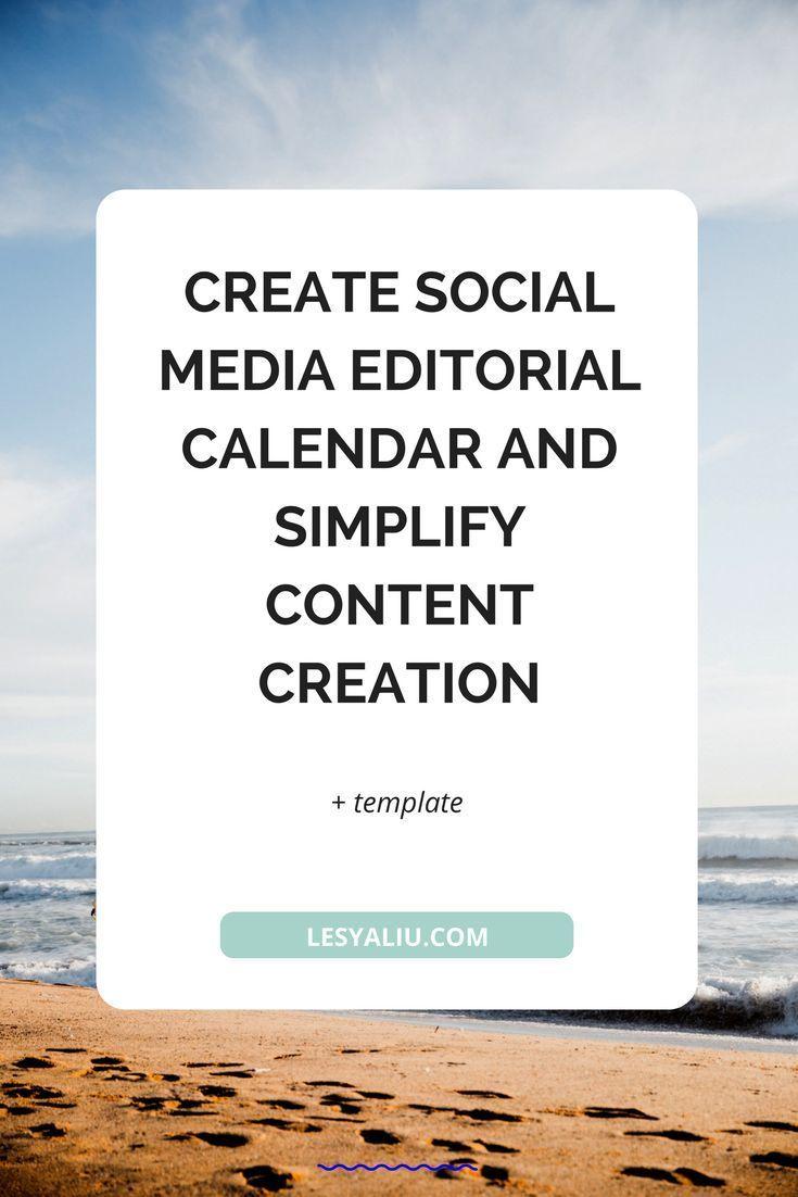 Create Social Media Editorial Calendar And Simplify Content
