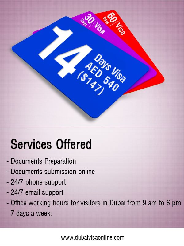 You can choose from 14 days, 30 days and 60 days Dubai