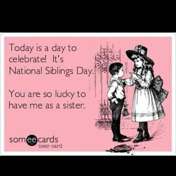 National sibling day fun Pinterest Sibling, Brother