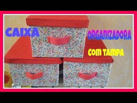 DIY; DO LIXO AO LUXO CAIXA ORGANIZADORA DE PAPELÃO COM TAMPA ...