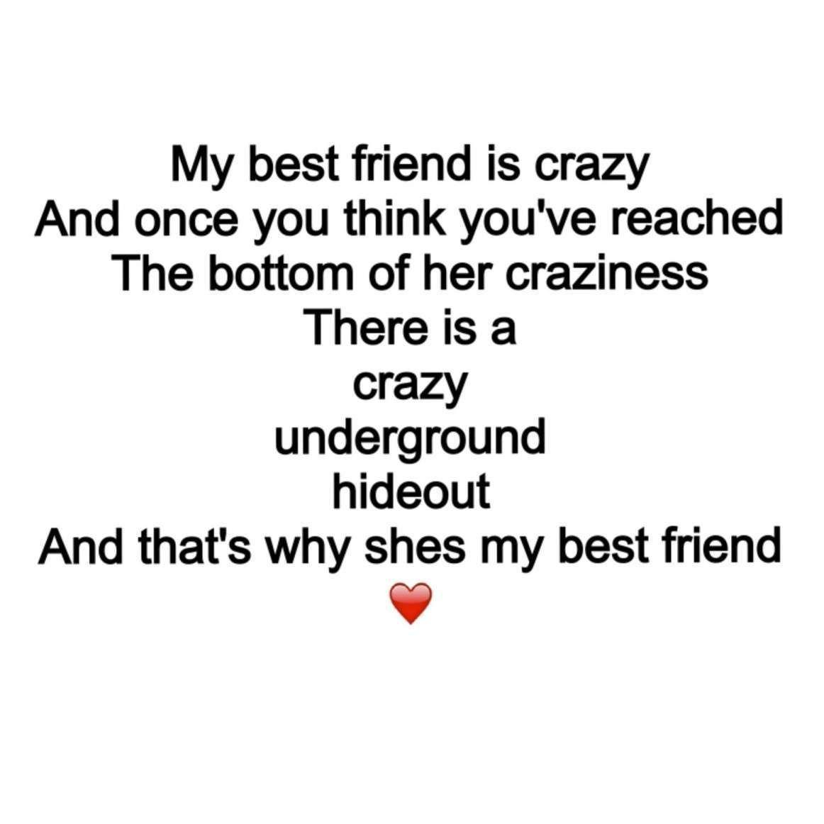 18 Weird Best Friend Quotes Friendship Quote Quotesvirall Com Friend Fri Friends Quotes Birthday Quotes For Best Friend Crazy Best Friends
