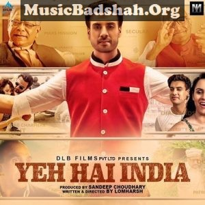 Yeh Hai India 2019 Bollywood Hindi Movie Mp3 Songs Download Hindi Movies Mp3 Song Download Mp3 Song