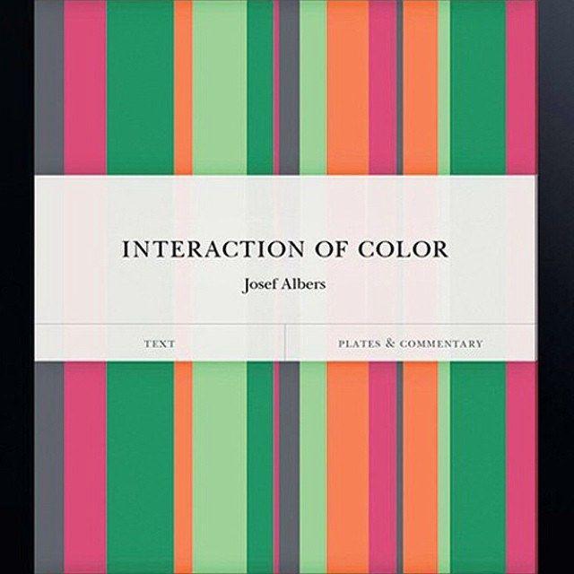 El Libro La Interacción Del Color De Josef Albers Es Una Obra Maestra Sobre Teoría Del Color Y Ha Sido Adaptada Josef Albers Color Theory Color Theory Books