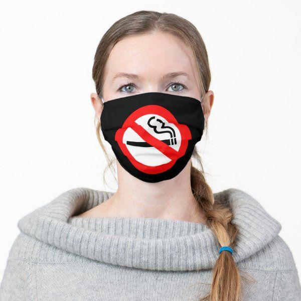 No Smoking - Be Healthy - Adult Cloth Face Mask