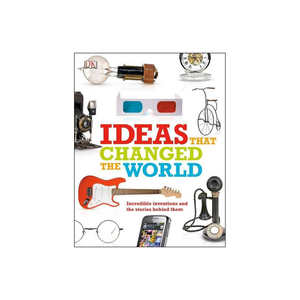 Ideas That Changed the World (Paperback) Change the