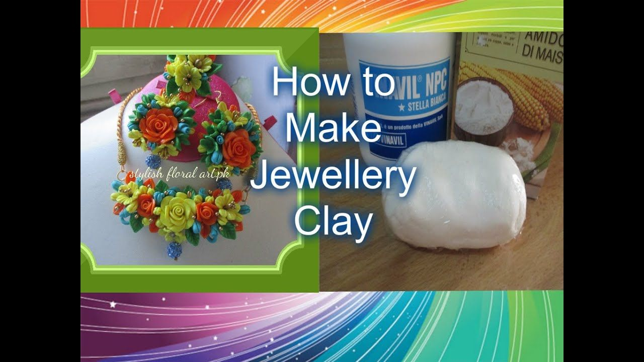How to make Perfect Jewellery Clay at home YouTube