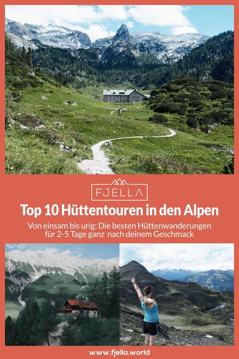 10 Grandiose Huttenwanderungen In Den Alpen Fur 2 5 Tage
