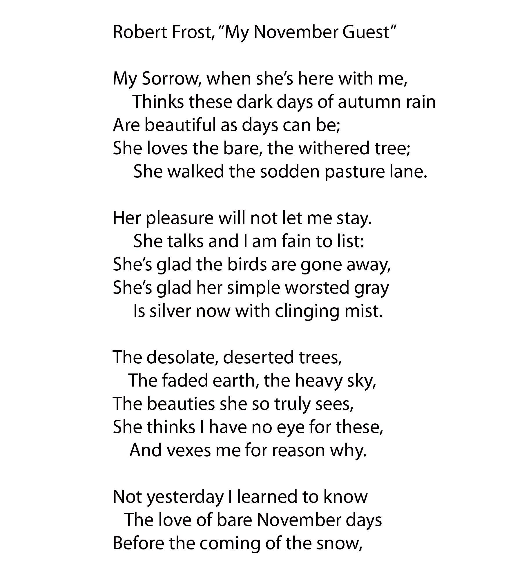 "Robert Frost, ""My November Guest"" | poetry | Poems dark"
