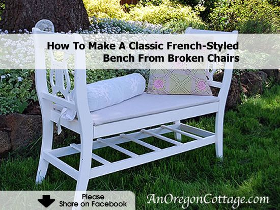 How To Make A Classic French Styled Bench From Broken Chairs