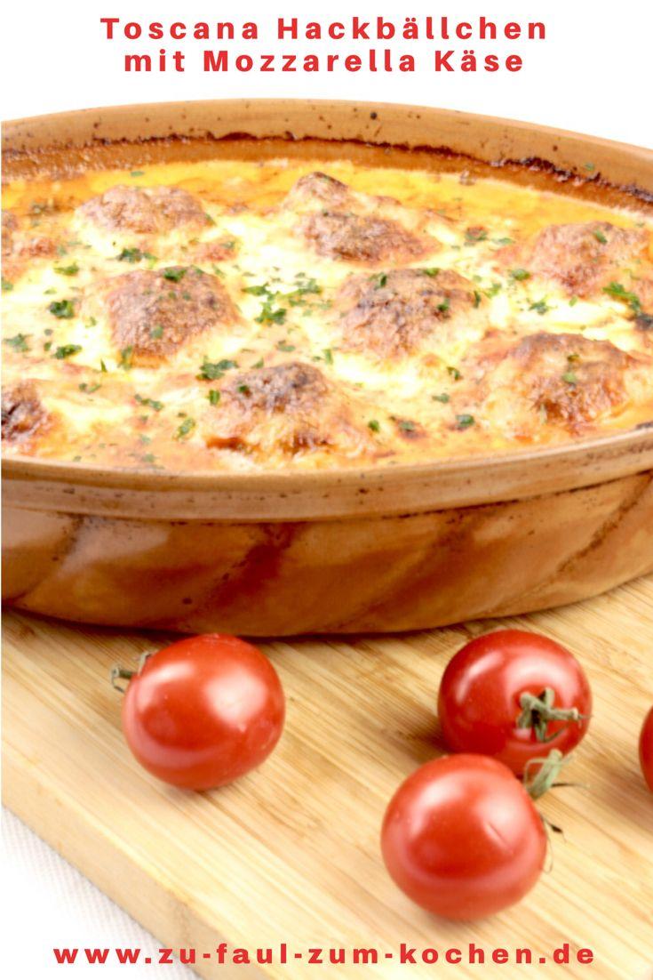 Toscana Hackbällchen mit Mozzarella Käse - Zu Faul Zum Kochen ?
